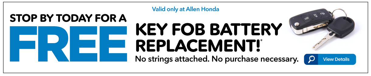 Stop by today for a FREE Key Fob Replacement - View Details