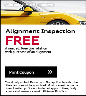 Valid Only At Audi Eatontown. Alignment Inspection. FREE. If needed, Free tire rotation with purchase of alignment. *Valid only at Audi Eatontown. Not applicable with other offers and cannot be combined. Must present coupon at time of write-up. Discounts do not apply to tires, body repairs and insurance work. All Prices Plus Tax.