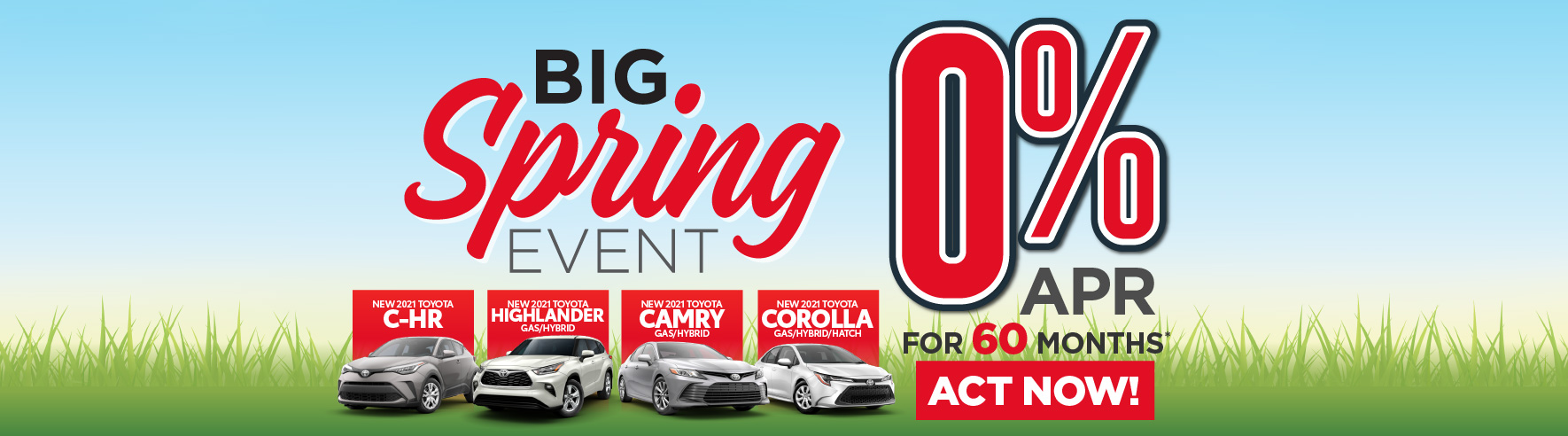 New 2020 Toyota Highlander, Sienna and 2021 Corolla 0% APR for 48 months - ACT NOW
