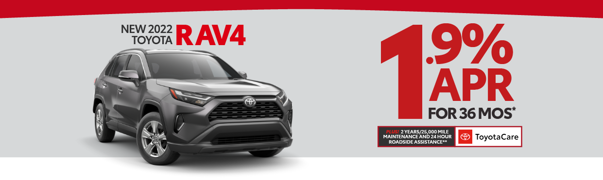 2021 Toyota Rav4 1.9% APR offer for 60 months - click here to view inventory