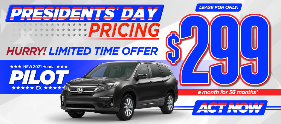 New 2021 Honda Pilot - Only $299 a month for 36 months - Act Now