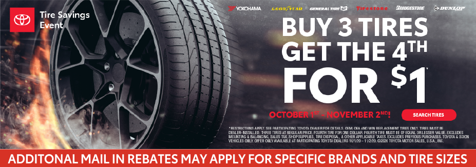 Buy 3 tires get $100.00 off the fourth.