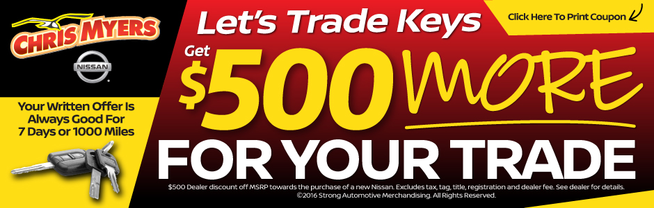 Let's Trade Keys! Get $500 More for Your Trade! Click Here to Print Coupon.*