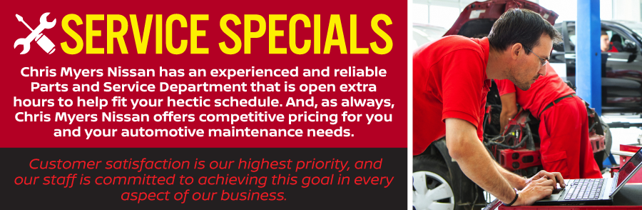 Chris Myers Nissan has an experienced and reliable Parts and Service Department that is open extra hours to help fit your hectic schedule. And, as always, Chris Myers Nissan offers competitive pricing for you and your automotive maintenance needs.