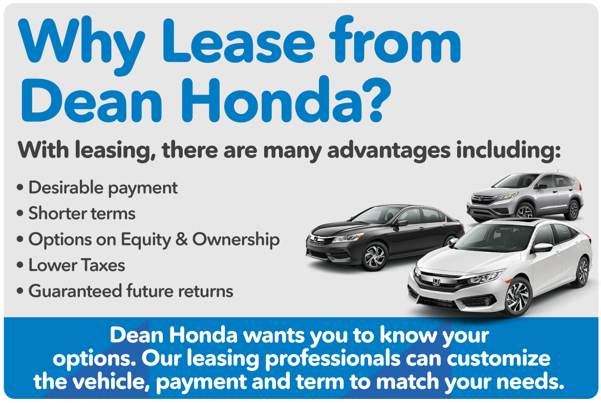 Why Lease From Dean Honda? See What The Advantages Are Here.
