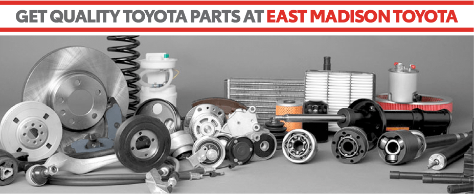 Quality Toyota Parts at East Madison Toyota