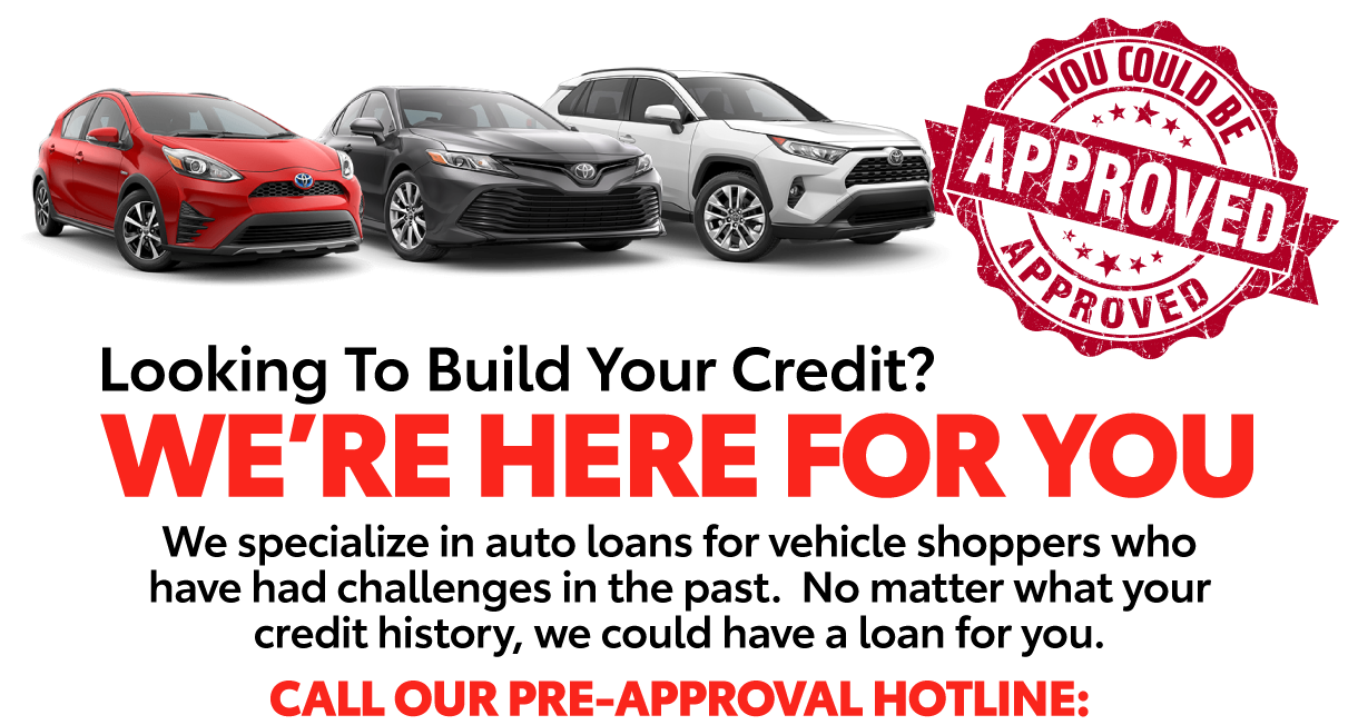You could be approved at Toyota of Mt. Pleasant. Looking to build your credit? We're here for you.