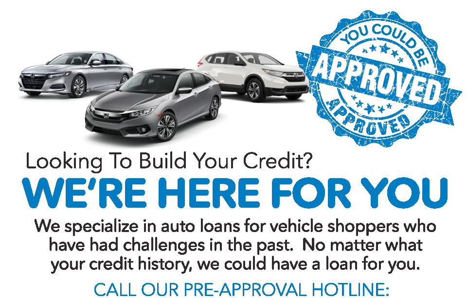 Looking to build your credit? We're here for you. Call our pre-approval hotline: 210-880-9085
