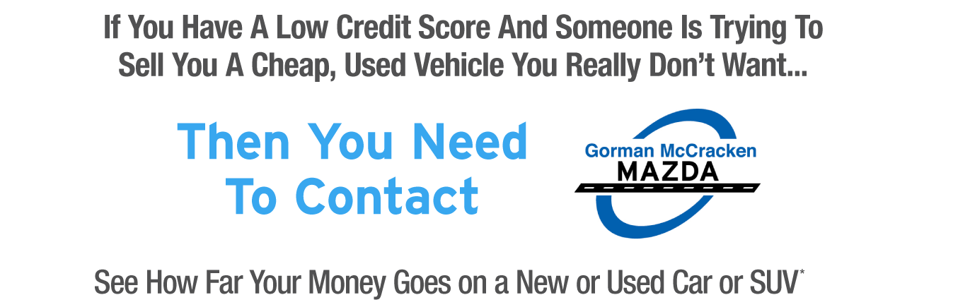 Contact Us to See How Far Your Money Goes On a New or Used Car or SUV