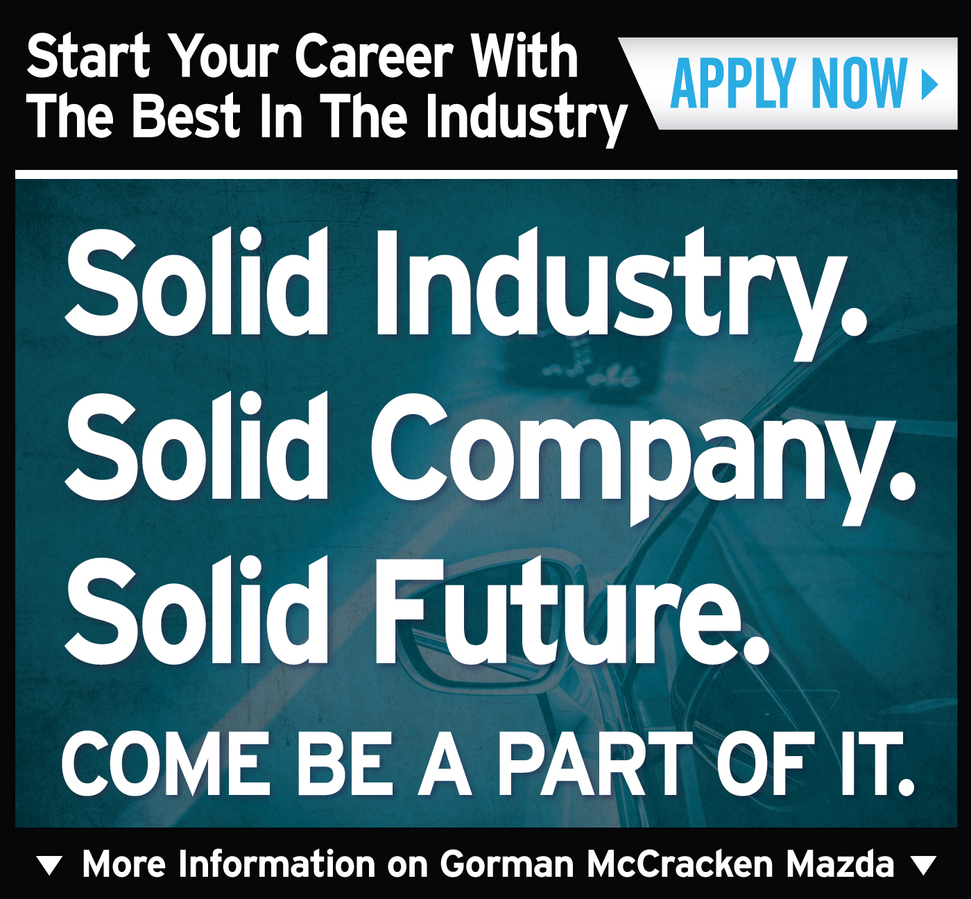 Start Your Career with Gorman McCracken Mazda
