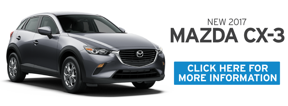 Mazda CX-3 Special. Click here to take advantage of this offer