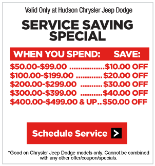 Service Special from Hudson Chrysler Jeep Dodge. Click to schedule appointment.