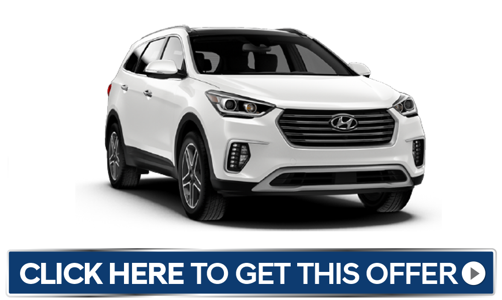 Hyundai Santa Fe Special - Click Here to Get This Offer.