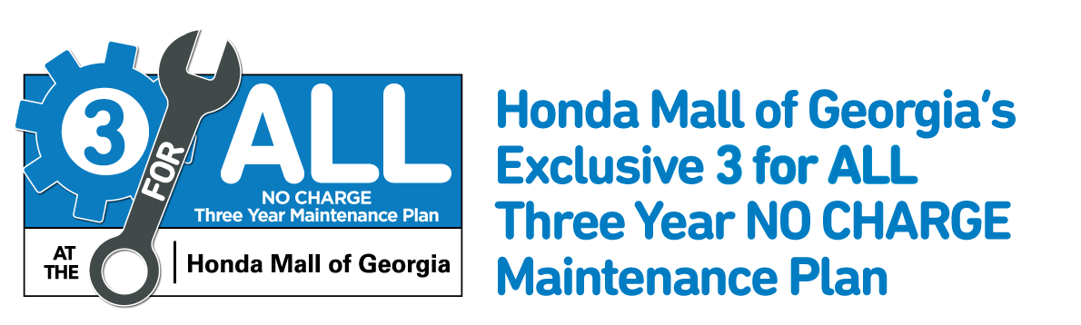3 Year, No Charge Maintenance Plan at Honda Mall of Georgia!