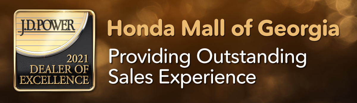 J.D. Power 2021 Dealer of Excellence | Honda Mall of Georgia | Providing Outstanding Sales Experience