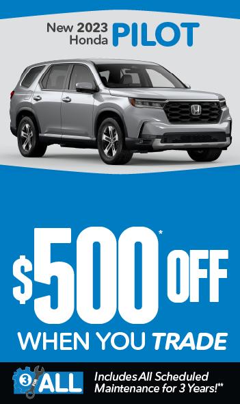New 2021 Honda Pilot | $500 off when you trade
