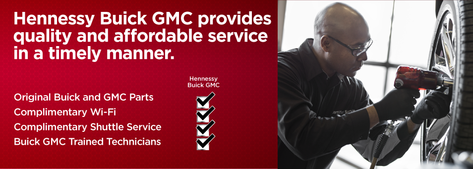 Get Quality Buick GMC Service at Independent Repair Shop Prices at Hennessy Buick GMC
