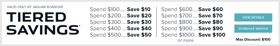 Tiered Savings - Spend $100 and Save $10, Spend $200 and Save $20, Spend $300 and Save $30, Spend $400 and Save $40, Spend $500 and Save $50,