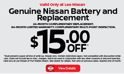 Genuine Nissan Battery and Replacement $15 off. Click for details.