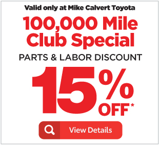 Valid Only At Mike Calvert Toyota Present Coupon When Written Not With Any Other Coupons Or Advertised Specials Good On Models