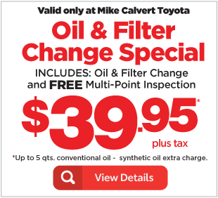 Toyota Service Coupons >> Auto Service Specials At Mike Calvert Toyota Near Bellaire