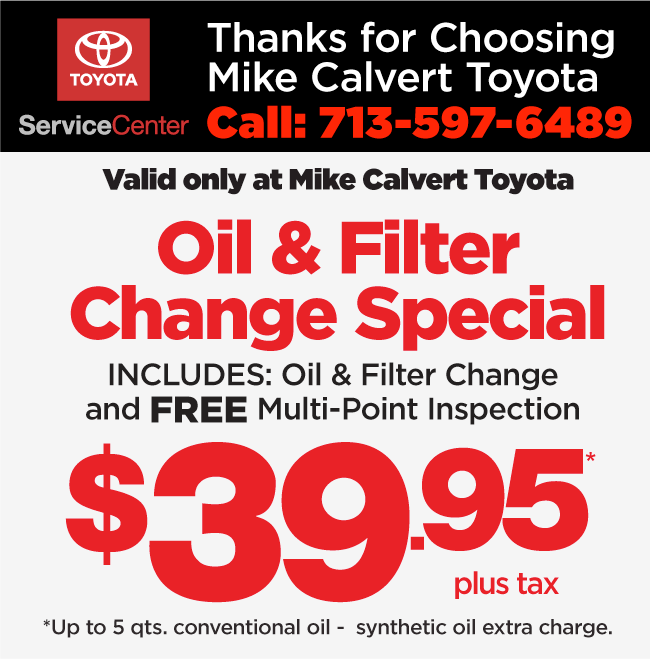 Valid Only At Mike Calvert Toyota Please Present Coupon When Order Is Written Not With Any Other Offer Or Advertised Special