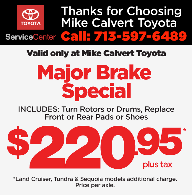 Excludes Tires Body Repairs State Inspectionenu Pricing Plus Fees And S Tax Valid Only At Mike Calvert Toyota Please Present Coupon