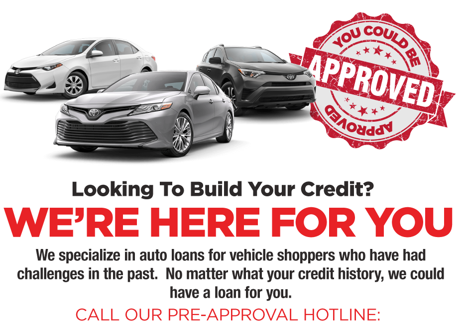 Looking to build your credit? We're here for you. Call our pre-approval hotline: 713-558-8100