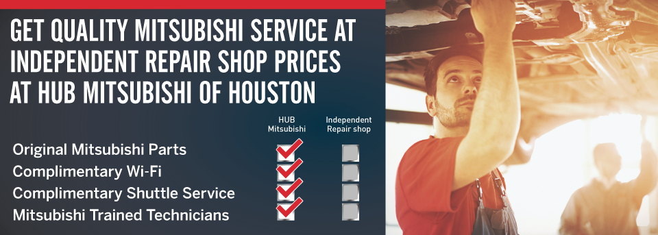 Get Quality Mitsubishi Service at Independent Repair Shop Prices at Hub Mitsubishi of Houston