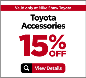 Valid Only At Mike Shaw Toyota. Toyota Accessories. 15% OFF*.Print Coupons.
