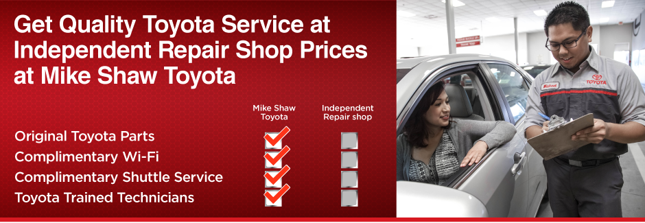 Get Quality Toyota Service at Independent Repair Shop Prices at Mike Shaw Toyota