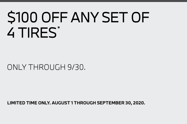 $100 off any set of 4 tires*