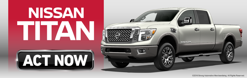 Click to Learn More About the Nissan TITAN and TITAN XD