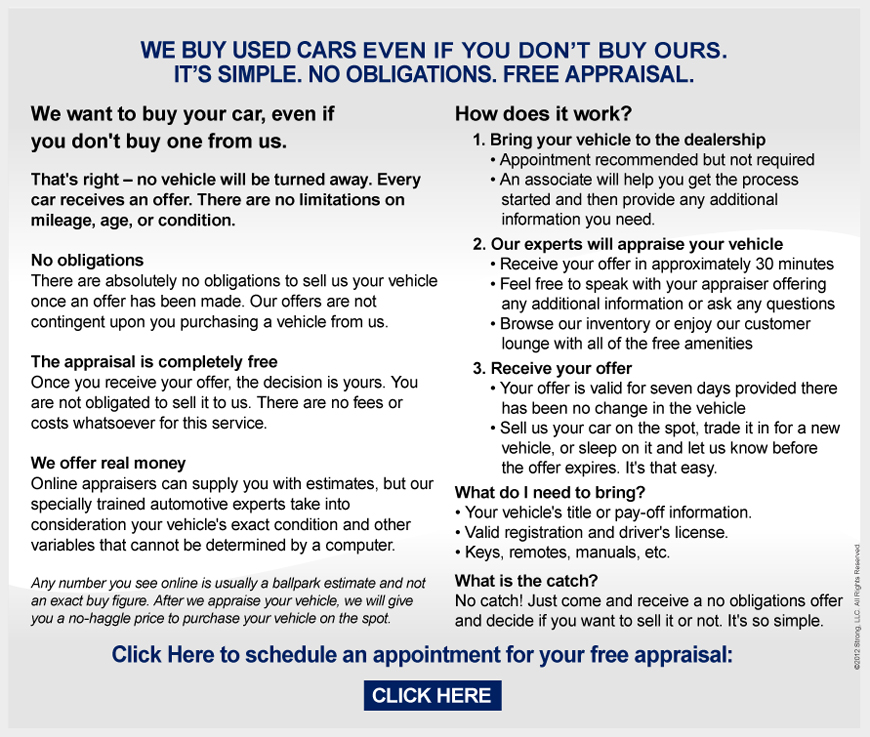 We want to buy your car, even if you don't buy one from us. That's ...