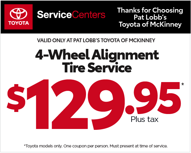 Thanks for Choosing Pat Lobb's Toyota of McKinney, Print this Coupon and bring it with you!