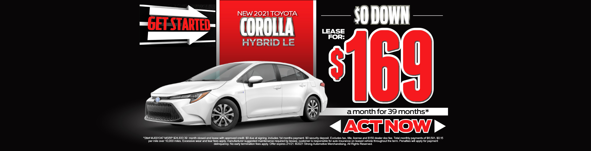 LEASE A NEW 2021 COROLLA HYBRID LE FOR $169/MO* - ACT NOW
