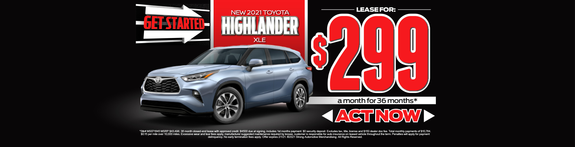 LEASE A NEW 2021 HIGHLANDER XLE FOR $299/MO* - ACT NOW