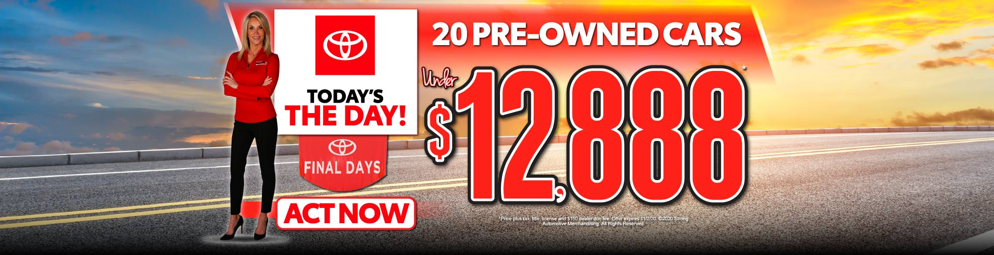 20 PREOWNED CARS UNDER $12,888* - ACT NOW