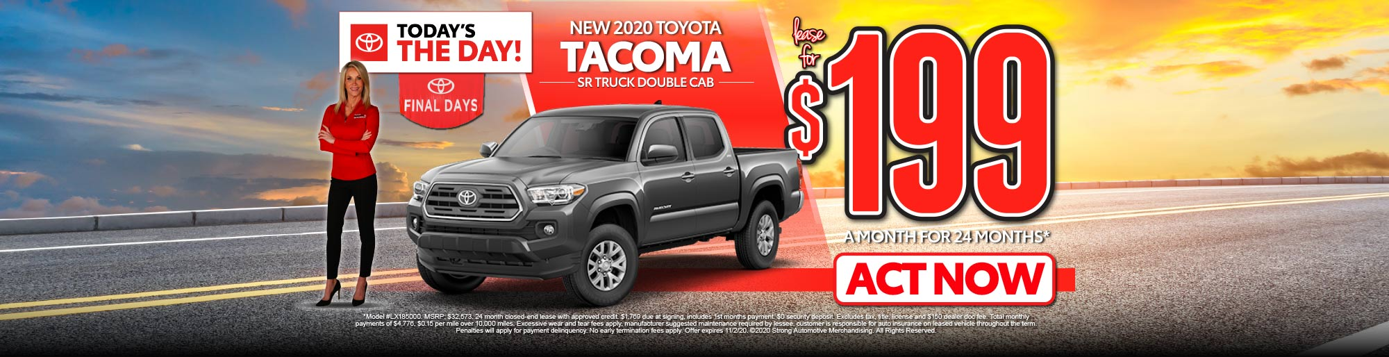 LEASE A NEW 2020 TACOMA SR TRUCK DOUBLE CAB FOR $199/MO* - ACT NOW