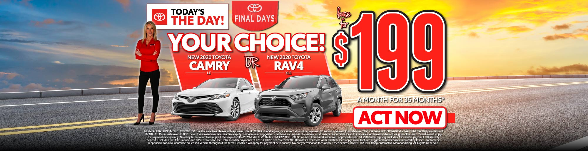 your choice! Camry or Rav4 $199/MO** - ACT NOW