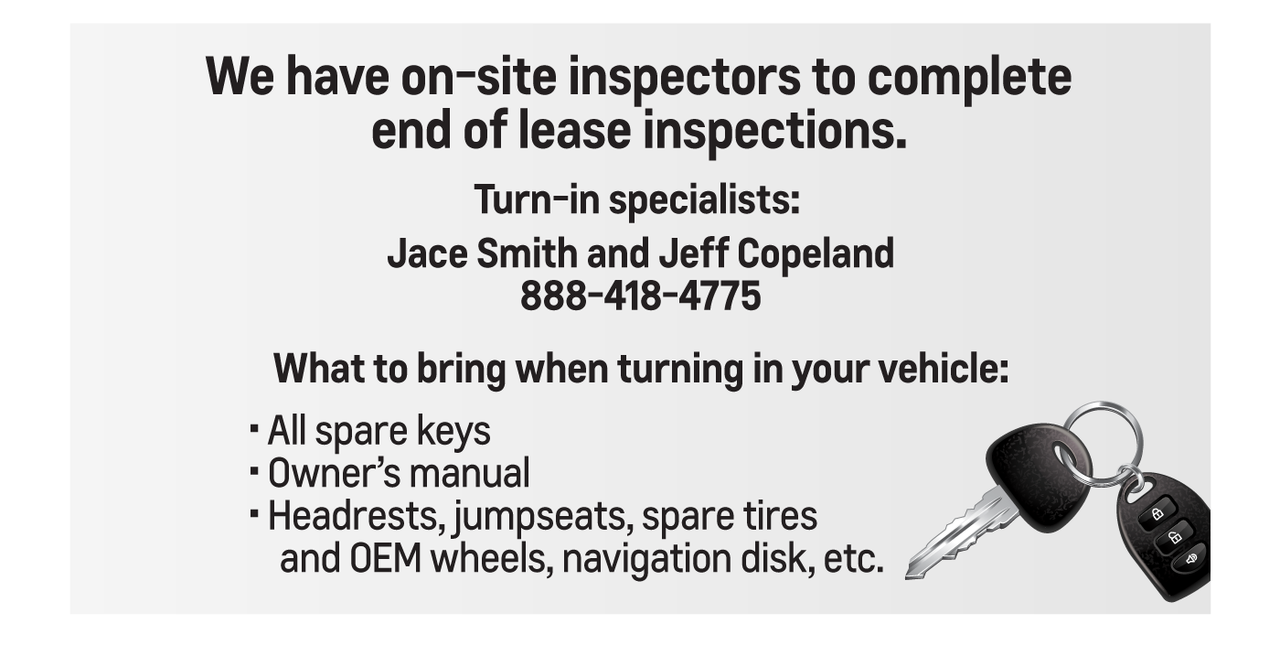 We have on-site inspectors to complete end of lease inspections | bring your keys, owner's manual, etc.