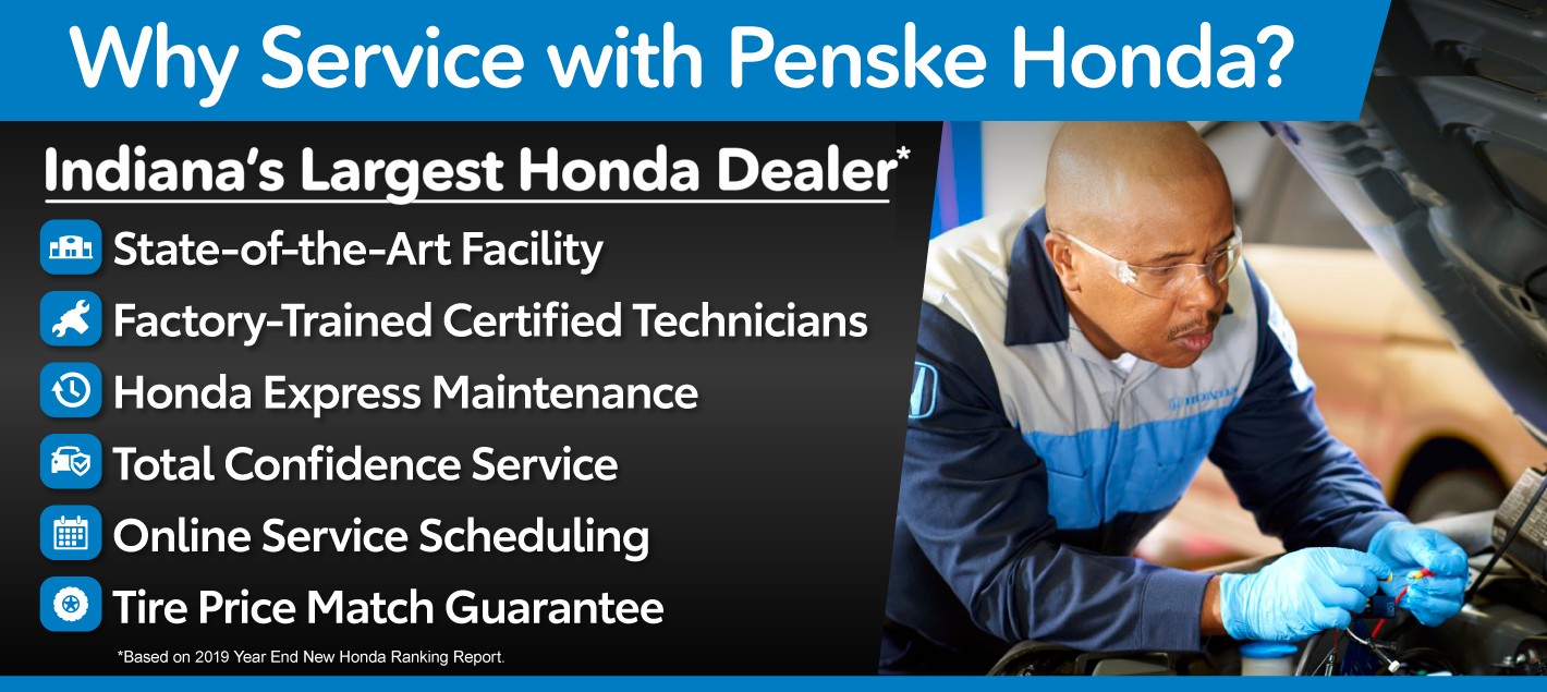 Why Service With Penske Honda? We're Indiana's Largest Honda Dealer and more