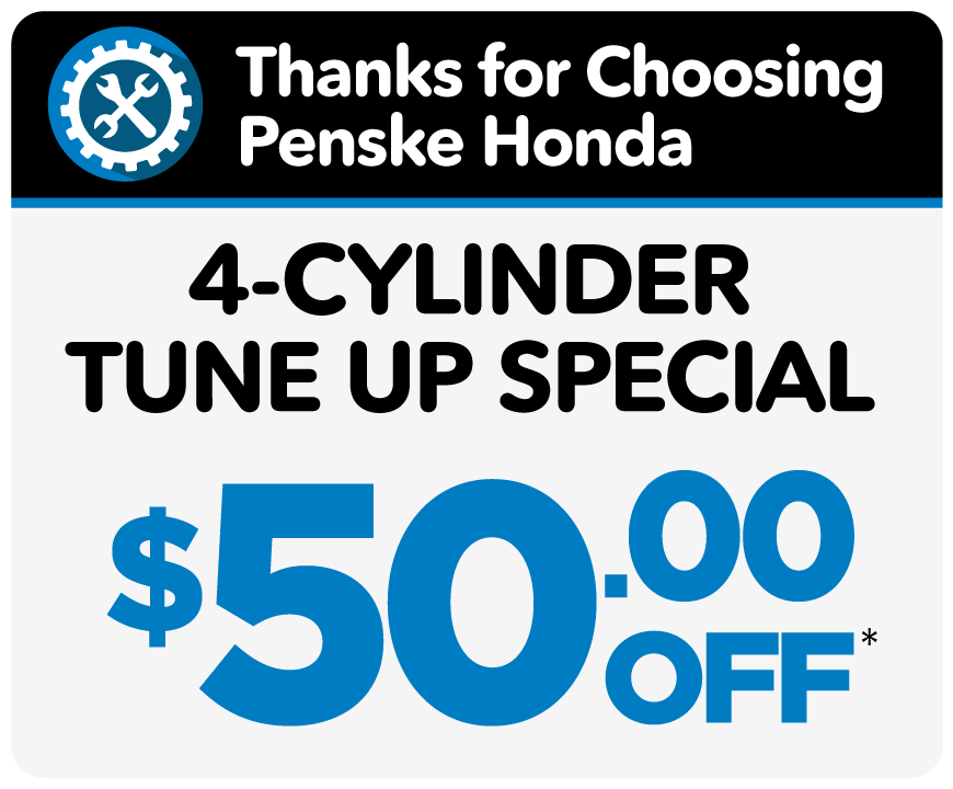 4-cylinder tune up special - $50 off - Only at Penske Honda Indy