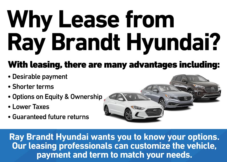 Why Lease from Ray Brandt Hyundai