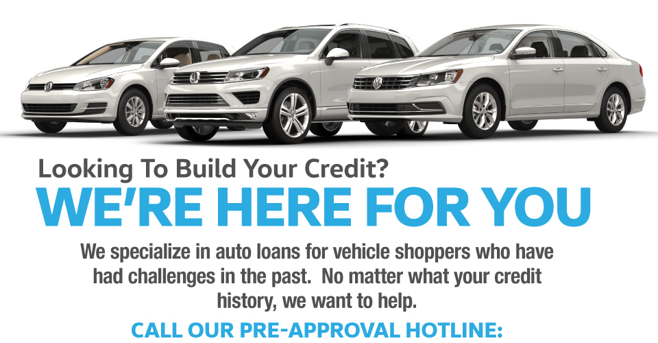 Looking to build your credit? We're here for you. Call our pre-approval hotline: 855-523-0707