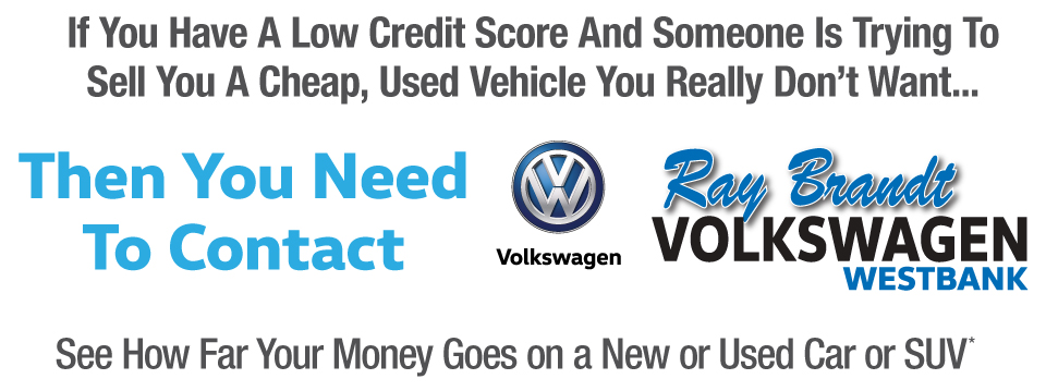 Contact Ray Brandt Volkswagen to See How Far Your Money Goes On a New or Used Car or SUV*