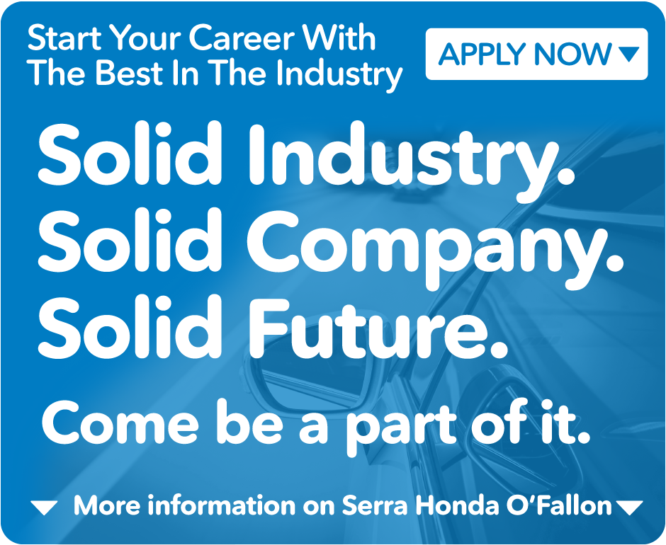 Start Your Career with Serra Honda O'Fallon