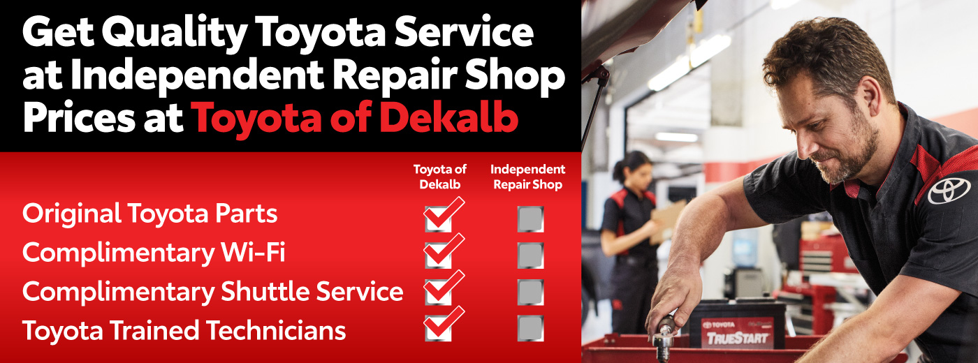 Get Quality Toyota Service at Independent Repair Shop Prices at Toyota of Dekalb