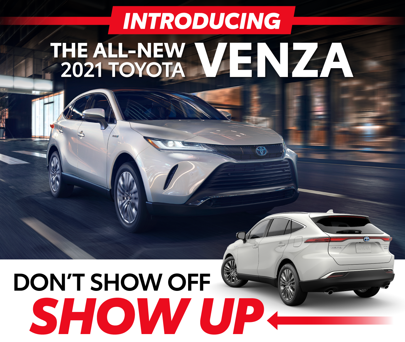 Introducing the ALl-New 2021 Toyota Venza at Toyota of Killeen - Don't Show Off, SHOW UP