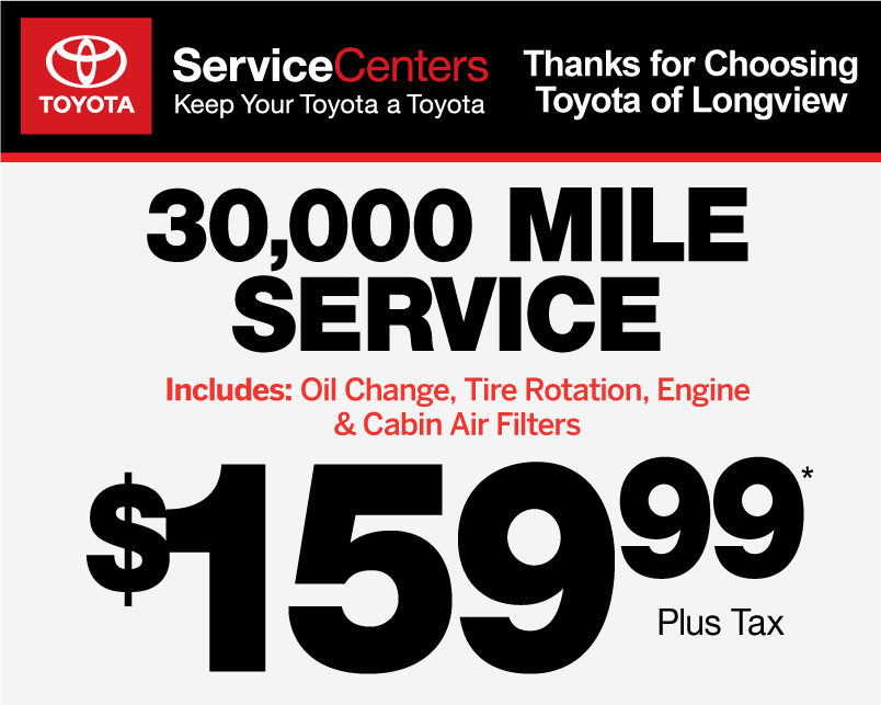 Thanks for Choosing Toyota of Longview